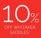 Get 10% Off Whitaker Saddles